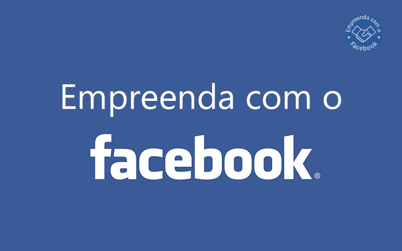 Curso grátis: Empreenda com o Facebook