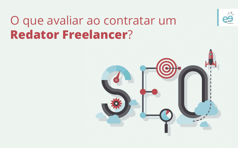 Redator Freelancer – O que avaliar ao contratar um?
